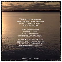 Kesken Elina Salminen poetry Poetry, Thoughts, Feelings, Sayings, Words, Wall, Quotes, Quotation, Quotations
