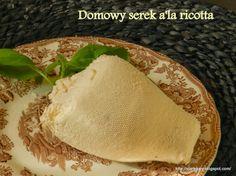 Domowy serek a'la ricotta Ricotta, Cantaloupe, Tacos, Fruit, Cooking, Ethnic Recipes, Food, Kitchen, Essen