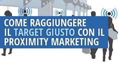 Raggiungere il target giusto con un contenuto utile nel momento del bisogno. Ecco come si può riassumere il proximity marketing, una formidabile strategia che permette di...