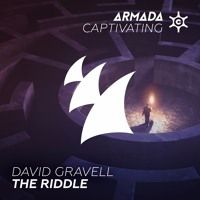 David Gravell - The Riddle [OUT NOW] by Armada Captivating on SoundCloud