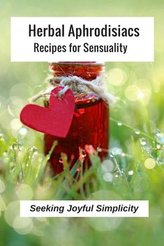 Love, passion, and sexual expression are a healthy part of life. Using herbal aphrodisiacs and herbal aphrodisiac recipes to support sensual pleasures for women.