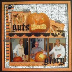 No Guts, No Glory - Halloween Layout