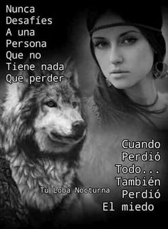 Perder el miedo Spanish Inspirational Quotes, Spanish Quotes, Wolf Quotes, Animal Quotes, Wolf Life, Quotes En Espanol, Positive Phrases, Postive Quotes, Real Life Quotes