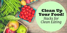 9 Extra Simple Tips that will actually Help You Clean Up Your Diet