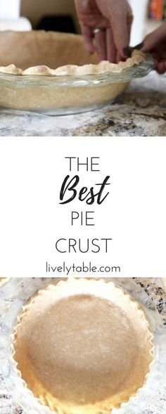 The best pie crust e