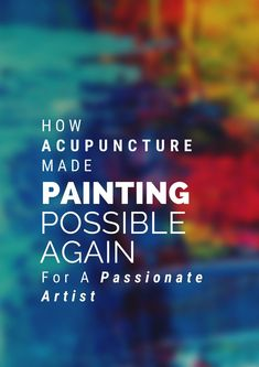 A great artist got his miracle with acupuncture. Read his inspiring story. #AcupunctureWorks #Acupuncturebenefits #tcm #traditionalchinesemedicine Acupuncture Benefits, How To Make Paint, Traditional Chinese Medicine, Got Him, Great Artists, Passion, Reading, Painting, Painting Art