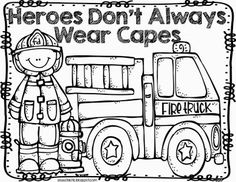 Heroes don't always wear capes coloring page for fire safety theme, community helpers or superheroes theme. Preschool Themes, Preschool Classroom, In Kindergarten, Preschool Activities, Classroom Ideas, Preschool Curriculum, Future Classroom, Summer Activities, Fire Safety Week