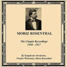 Moriz Rosenthal: The Chopin Recordings 1930-1937 de Various Artists