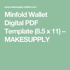 Minfold Wallet Digital PDF Template (8.5 x 11) – MAKESUPPLY