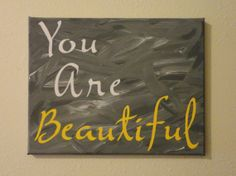 Hand Painted You Are Beautiful on Canvas by KLKDesignsLLC on Etsy, $35.00