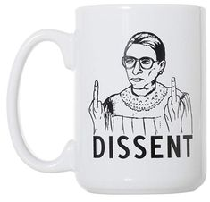 RBG Dissent Mug - Ruth Bader Ginsburg Mug 15 oz Deluxe Large Double-Sided Mug Artisan Owl Coffee Mugs Amazon, Best Coffee Mugs, Clay Mugs, Ceramic Mugs, Gifts For Law Students, Good Luck Socks, Mug Tree, Camping Coffee, Ruth Bader Ginsburg