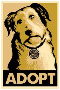 Yay for Shepard Fairey for supporting pet adoption. All doggies deserve a loving home.