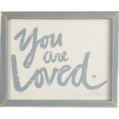 Found it at Joss & Main - You Are Loved Framed Canvas Print
