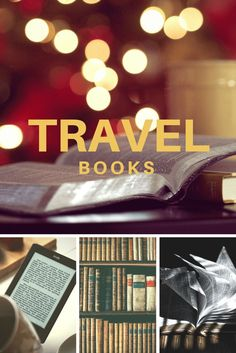 Inspirational Travel Books - Best books for the road - Only Once Today