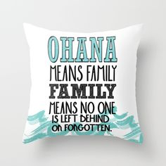 ohana+means+family..+lilo+and+stitch+disney...++Throw+Pillow+by+Studiomarshallarts+-+$20.00