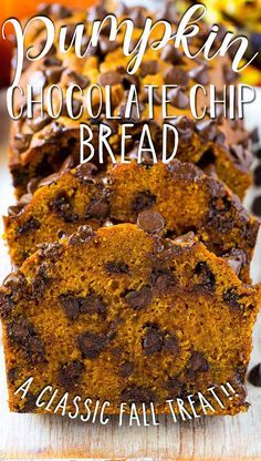 Best Pumpkin Bread Recipe, Pumpkin Chocolate Chip Bread, Pumpkin Loaf, Chocolate Chip Recipes, Pumpkin Dessert, Pumpkin Recipes, Fall Recipes, Pumkin Bread, Desserts With Chocolate Chips