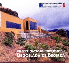 Mirador Centro de Interpretación Degollada de Becerra. Memoria Digital de Canarias (mdC) Cabin, House Styles, Texts, Canary Islands, Paths, Centre, Cabins, Cottage, Wooden Houses