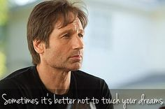 Hank Moody is one wise man....