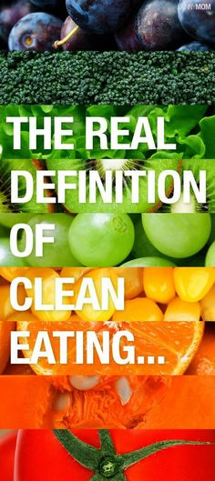 What does it really mean to eat clean? Well find out here.