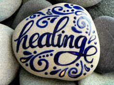 Healing / Painted Stone / Sandi Pike Foundas. I love this!