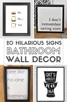 These FUNNY bathroom signs are HILARIOUS! Bathroom Humor makes the best decor! #bathroomwalldecor #bathroomwallart #funnybathroomdecor #toilet  #printables