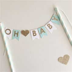 Bunting Cake Topper ' OH BABY ' baby shower pastel mint white and gold glitter