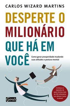 Baixar Livro Desperte o Milionário que há em você - Carlos Wizard Martins em PDF, ePub e Mobi