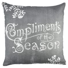 Compliments of the Season Pillow