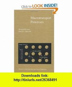 Macrotransport Processes (Butterworth-Heinemann Series in Chemical Engineering) (9780750693325) David Edwards, Howard Brenner , ISBN-10: 0750693320  , ISBN-13: 978-0750693325 ,  , tutorials , pdf , ebook , torrent , downloads , rapidshare , filesonic , hotfile , megaupload , fileserve