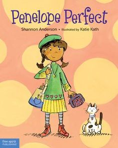 Penelope Perfect themes: growth mindset, resilience, perfectionism.