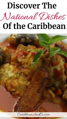Find out about these 28 national dishes of the Caribbean islands which are not only colorful but filled with flavors that engage all of your senses. Bermuda Travel, Barbados Travel, Belize Travel, Cuba Travel, Caribbean Recipes, Caribbean Food, Caribbean Queen, Southern Caribbean, Trinidad Recipes
