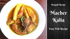 Rui Macher Kalia or Bengali Fish Kalia is traditional Bengali Fish Recipe which we bengali really cherish for this item. Learn Easy authentic Macher Kalia or. Fish Recipes, Indian Food Recipes, Traditional, Chicken, Meat, Indian Recipes, Cubs, Kai