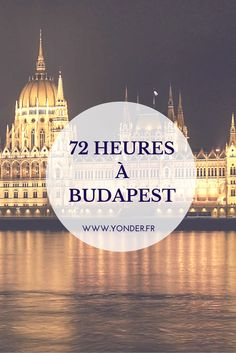 72 hours in Budapest: the best addresses of the Hungarian capital / Yonde … – Travel and Tourism Trends 2019 Europa Tour, Budapest Travel, Road Trip Europe, Best Ads, Destination Voyage, Paris Hotels, Europe Destinations, Budapest Hungary, City Break