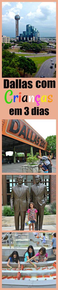 Atrações para curtir em Dallas com crianças. Atividades culturais, educativas e lúdicas para conhecer a histórica e os principais atrativos dessa cidade incrível no Texas.