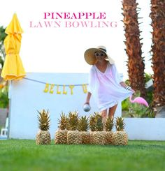 One of my favorite elements from our Flamingo Fiesta was pineapple lawn bowling. What's that, you ask?  A good time, that's what! Bowling with real pineapples...and coconuts can't be beat. Even if ...
