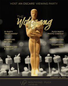 Throw an Oscars Party with Wolfgang Puck! | TheDallasDiva.com