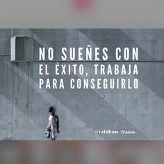 #frasedeldia #frases #motivación #actitud #emprendimiento #éxito #vida #felicidad #inspiración Síguenos en Instagram @rainbow_frases