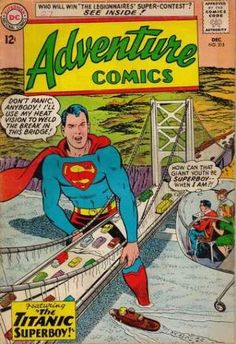 Why Is Superman So Big? Adventure Comics (DC) December, 1963 Cover artwork by Curt Swan and George Klein Dc Comic Books, Vintage Comic Books, Comic Book Artists, Vintage Comics, Comic Book Covers, Comic Art, Old Superman, Superman Comic, Superman Family