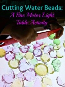 Cutting Water Beads on the Light Table - Where Imagination Grows.  View early education resources at www.thefamilyconservancy.org  ~Shari at TFC