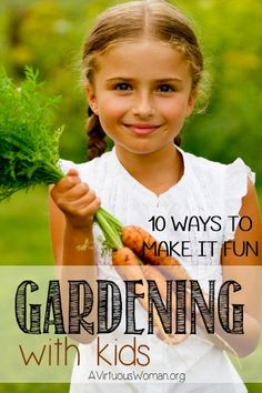 ABC's of Summer Fun: D is for Dirt {Gardening with Kids} | A Virtuous Woman #gardening #kids #summer #fun