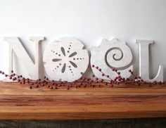 Christmas Sayings Decorations - Completely Coastal (On sale on Etsy, $79, there's JOY too for $59) Can I make from foam board, wooden letters, or other materials?