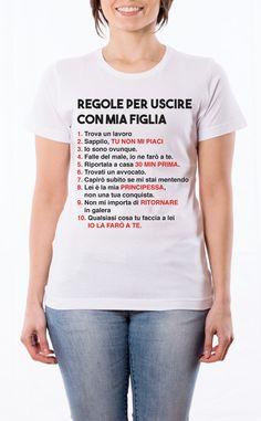 comprare regole per uscire con mia figlia t shirt