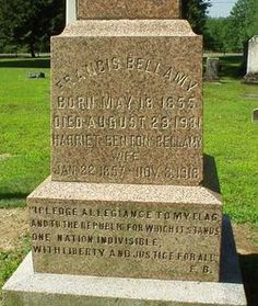 Francis Bellamy, the author of the Pledge of Allegiance, lived and died in Rome, NY. He is buried in the Rome, NY cemetery.