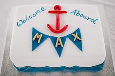 Nautical Sheet Cake   Over the weekend, I made this cake for a special little guy named Max ...