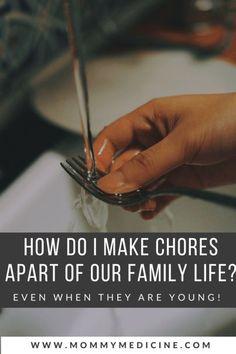 How Do I Get My Kids To Do Chores?