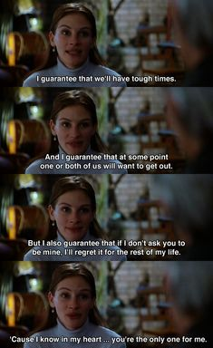 I guarantee that we will have tough times.. ~ Runaway Bride (1999) ~ Movie Quotes