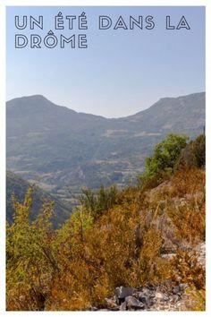 Un été à Nyons, dans la Drôme Blog Voyage, Mountains, Nature, Travel, Romantic Homes, Family Vacations, Pathways, Naturaleza, Viajes