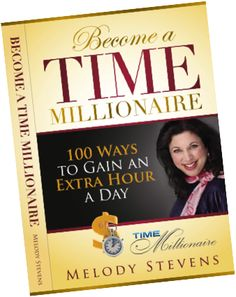 Become a Time Millionaire | Melody Stevens, author