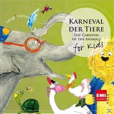 Carnival Of The Animals - For Kids Carnival Of The Animals, Animals For Kids, Saints, Elephant, Classic, Products, Fossils, Classical Music, Kids Animals