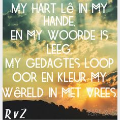New Perspective, Afrikaans, Deep, Sayings, Lyrics, Word Of Wisdom, Afrikaans Language, Quotes